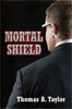 Mortal shield